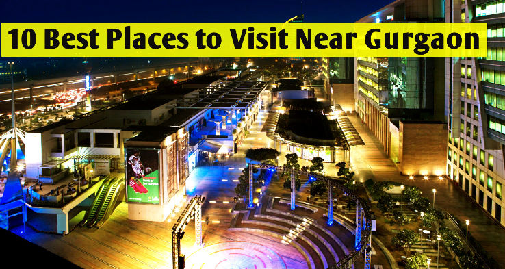 10 Best Places To Visit Near Gurgaon Hello Travel Buzz