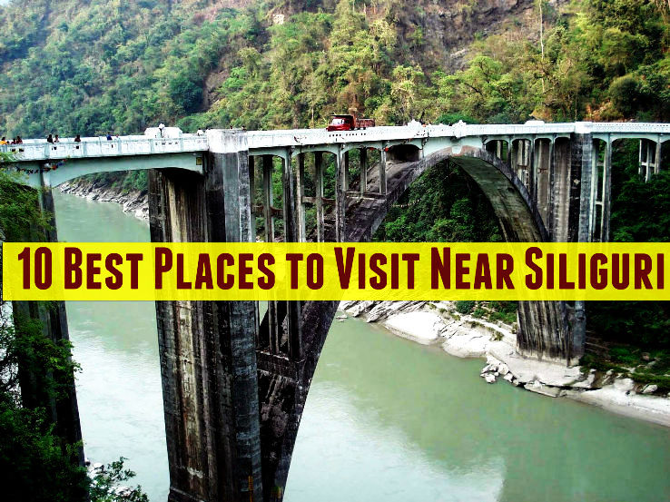 10 best places to visit near siliguri hello travel buzz for Top ten places to vacation