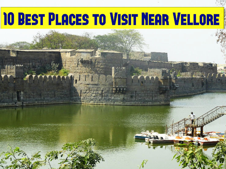 10 Best Places To Visit Near Vellore Hello Travel Buzz