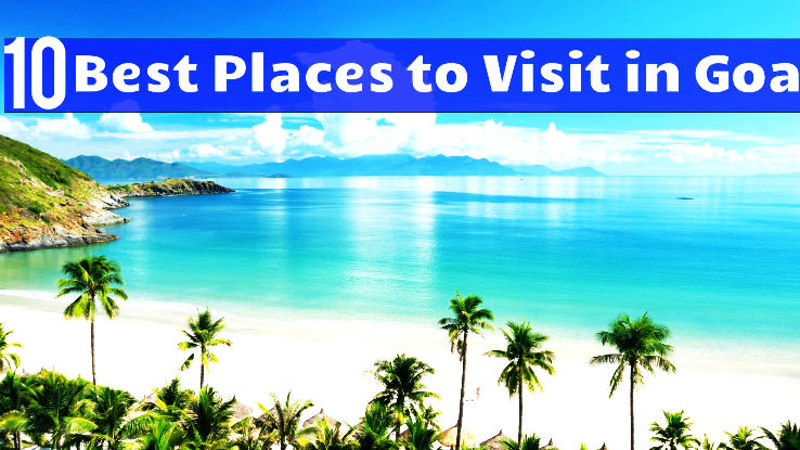 10 best places to visit in goa hello travel buzz for Best countries to move to