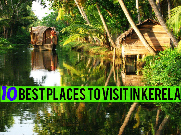 10 Best Places To Visit In Kerela