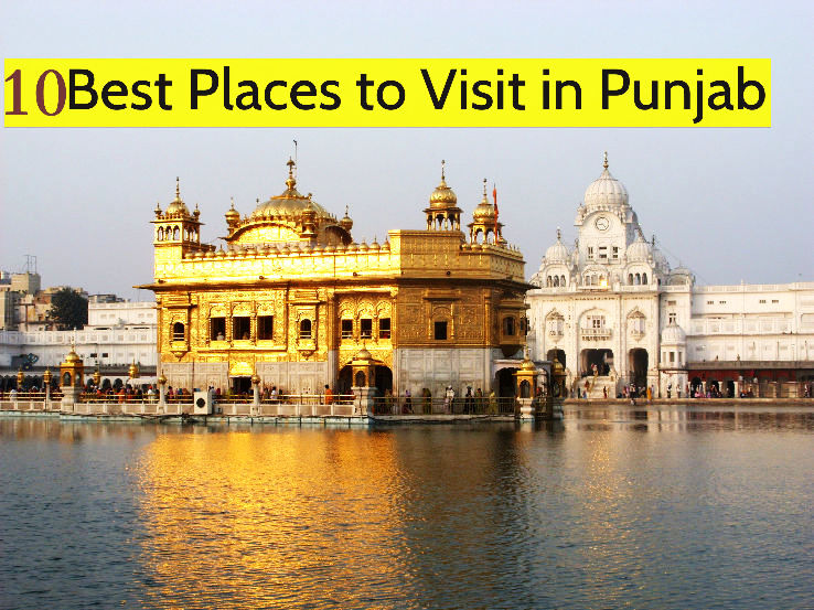 10 best places to visit in punjab hello travel buzz for Top ten places to vacation