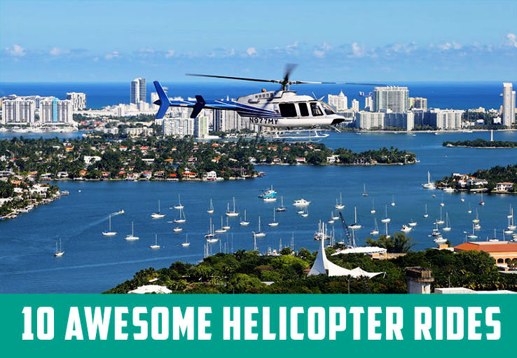 10 Awesome Helicopter Rides around the World