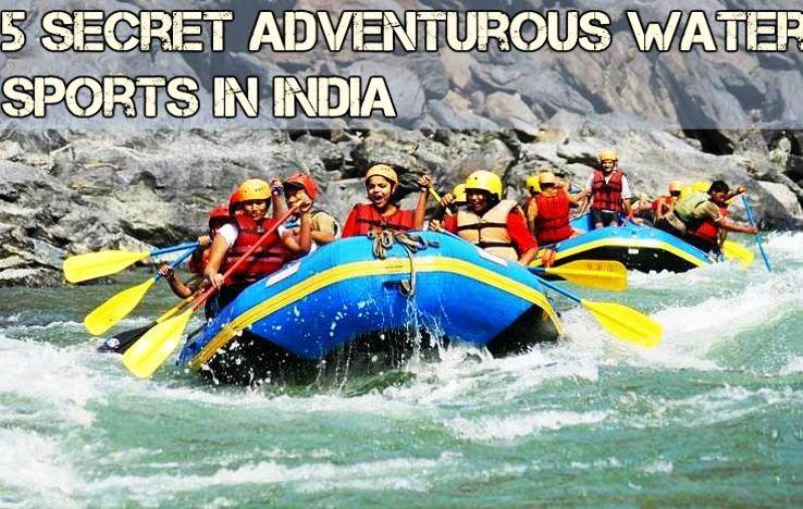 5 Secret Adventurous Sports Places in India