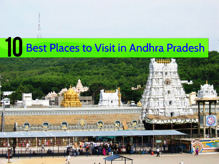 10 Best Places to Visit in Andhra Pradesh