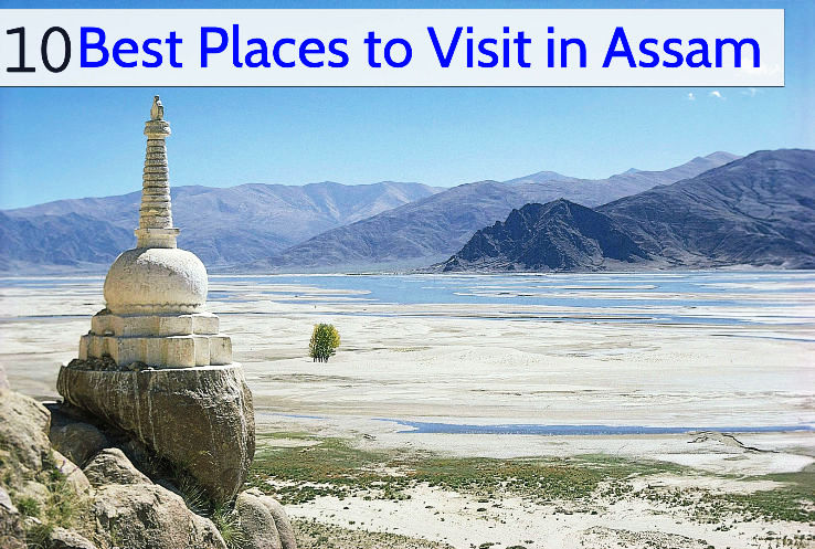 10 Best Places to Visit in Assam