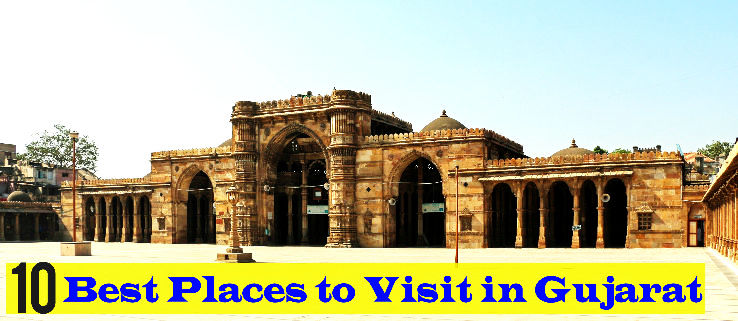 10 Best Places to Visit in Gujarat from 50 to 500 km