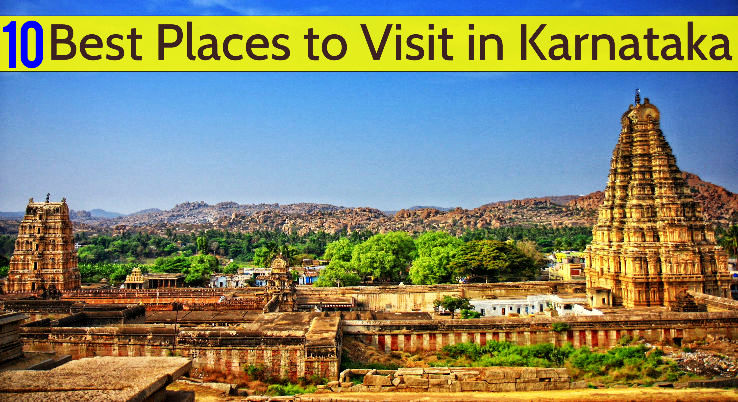 10 Best Places to Visit in Karnataka