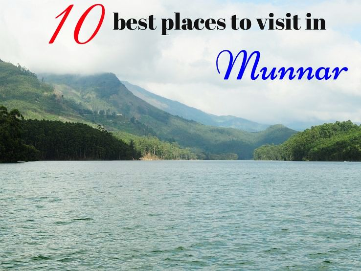 10 best places to visit in Munnar