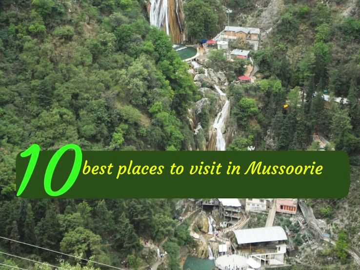 10 best places to visit in Mussoorie