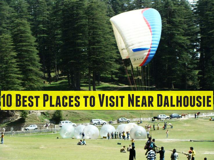 10 Best Places to Visit Near Dalhousie