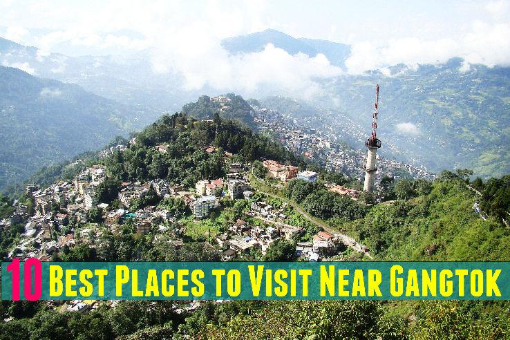 10 Best Places to Visit Near Gangtok