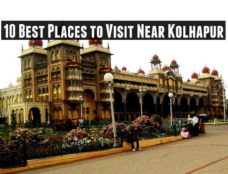 10 Best Places to Visit Near Kolhapur