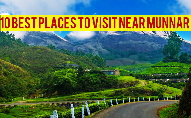10 Best Places to Visit Near Munnar