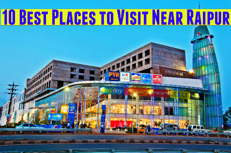 10 Best Places to Visit Near Raipur