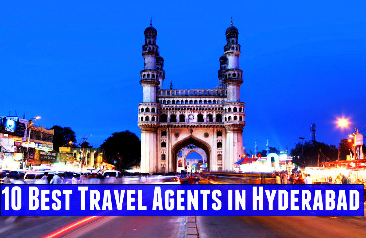 10 Best Travel Agents in Hyderabad