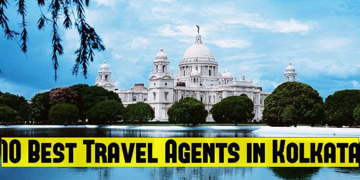 10 Best Travel Agents in Kolkata