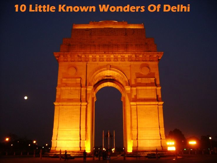 10 Little Known Wonders Of Delhi