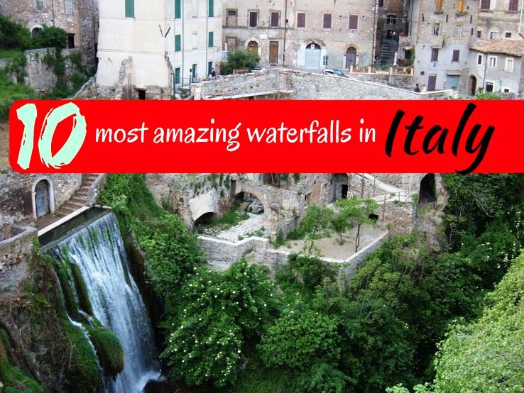10 most amazing waterfalls in Italy