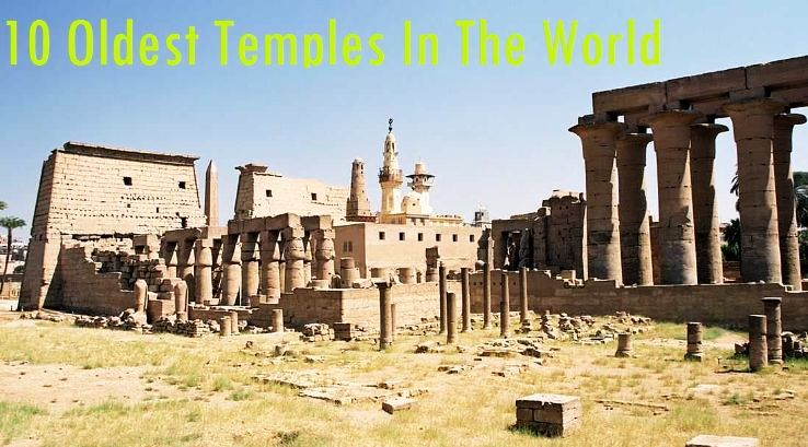 10 Oldest Temples In The World