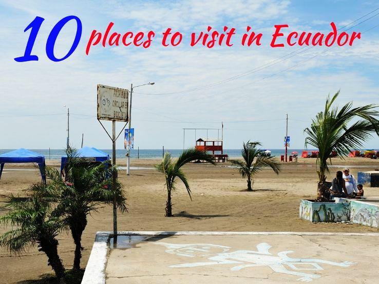 10 places to visit in Ecuador