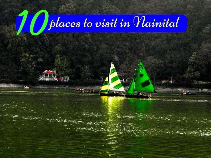 10 places to visit in Nainital
