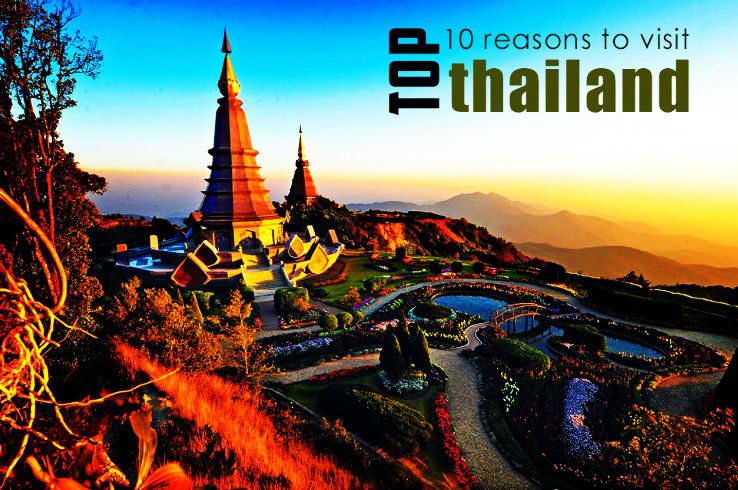 10 Reasons Why You Should Be Heading To Thailand For Your Next Holiday