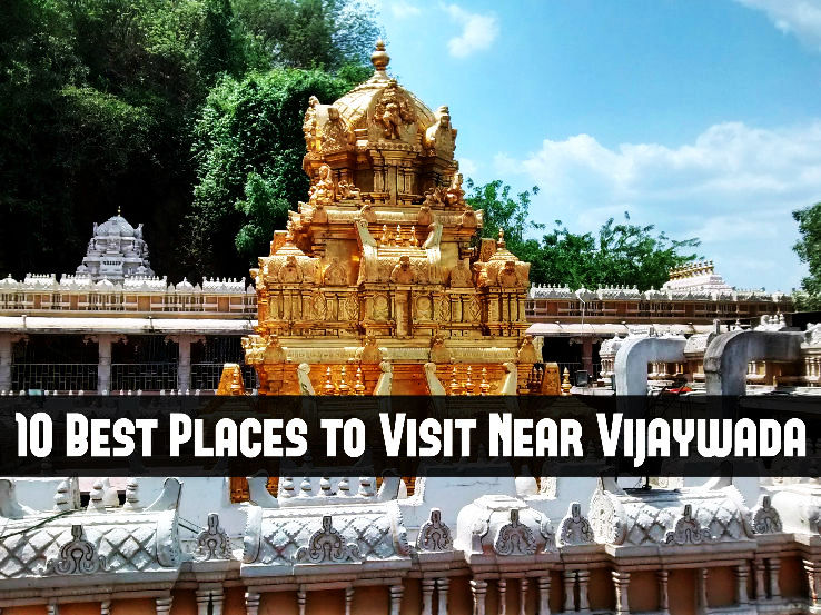 10 Best Places to Visit Near Vijaywada