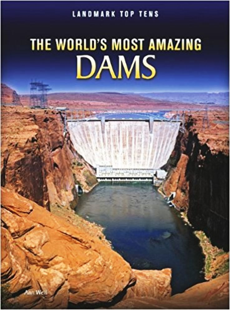 The ten best dams in the world