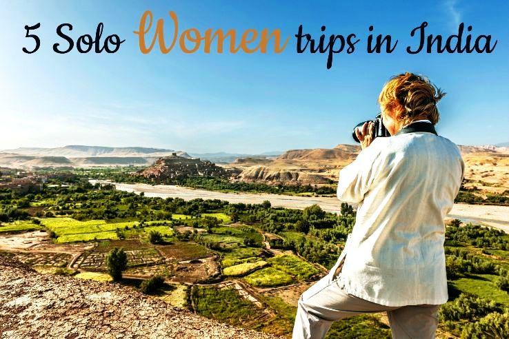 5 Solo Women Trips in India