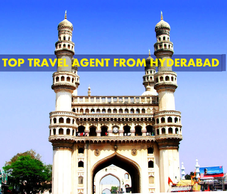 Top Travel Agent from Hyderabad in 2017