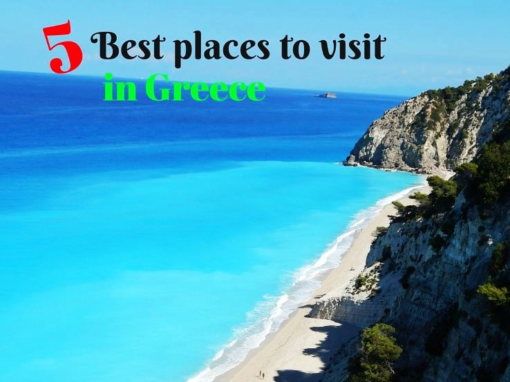 5 best places to visit in greece hello travel buzz for 20 places to visit