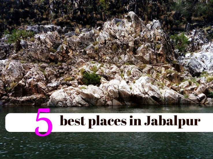 5 Best Places In Jabalpur Hello Travel Buzz