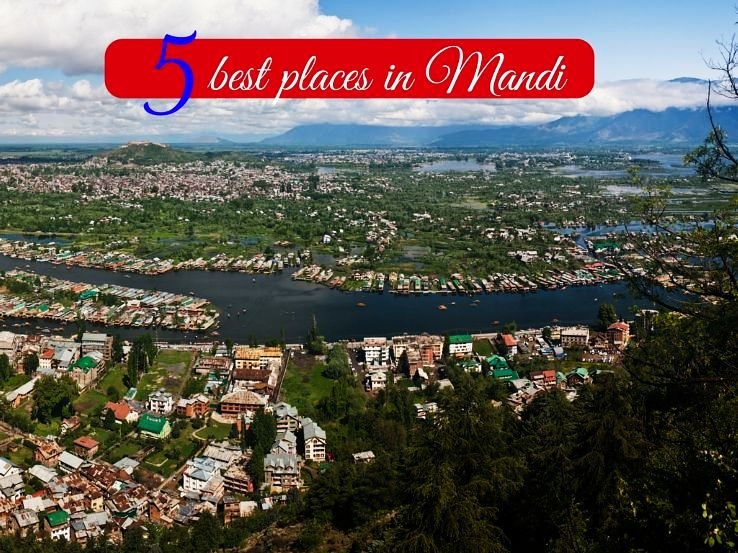 5 best places in Mandi