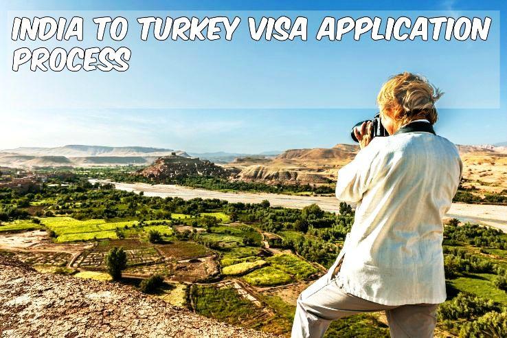 India to Turkey Visa Application Process