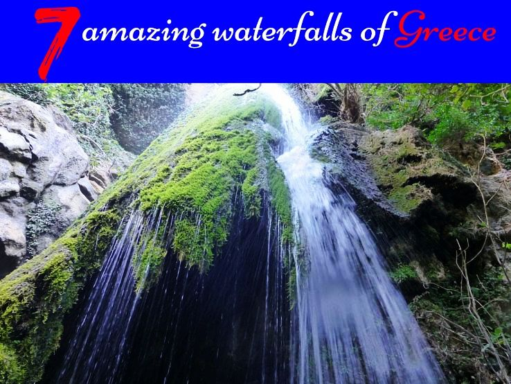 7 amazing waterfalls of Greece