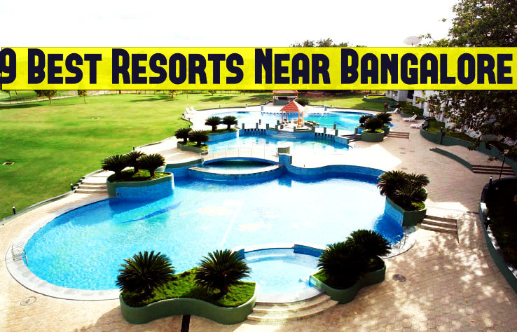 9 best resorts near bangalore hello travel buzz for Top 20 hotels