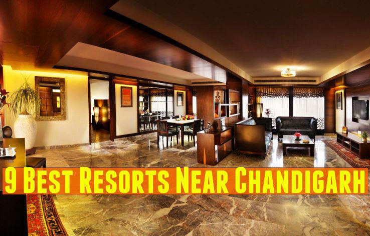 9 Best Resorts Near Chandigarh