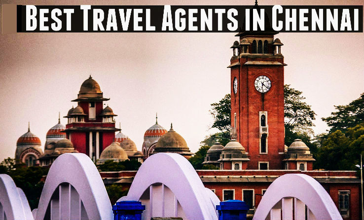 Top 10 Travel Agents from Chennai in 2017