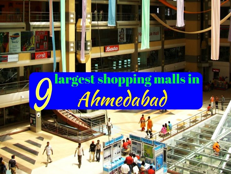 9 largest shopping malls in Ahmedabad