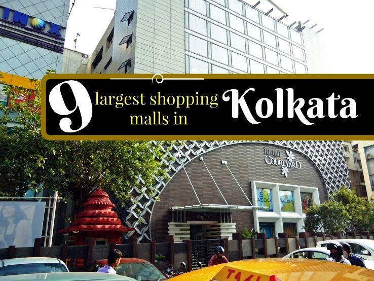 9 largest shopping malls in Kolkata