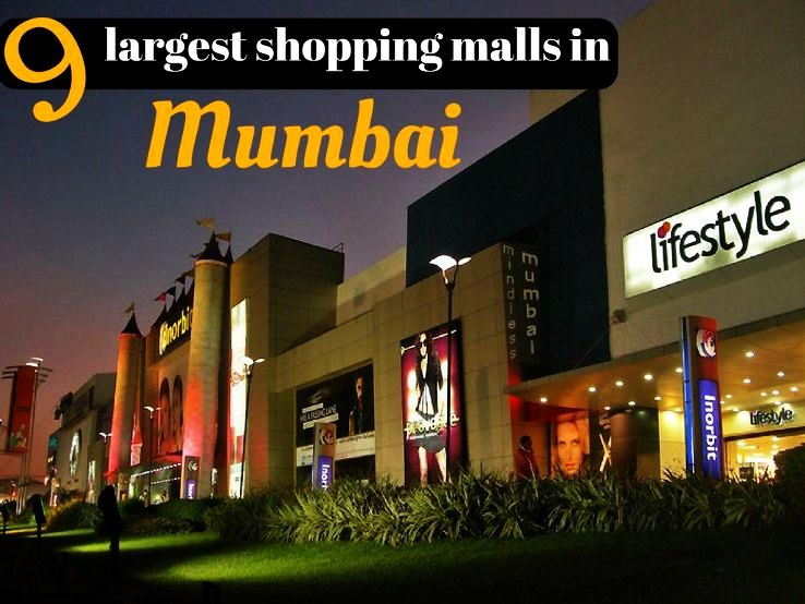 9 largest shopping malls in Mumbai