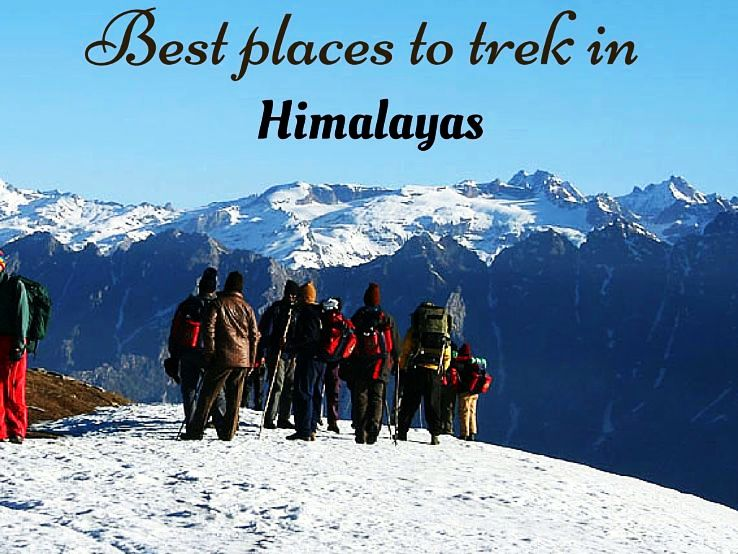 Best Places To Trek In Himalayas Hello Travel Buzz