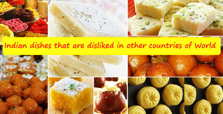 Indian dishes that are disliked in other countries of world hello indian dishes that are disliked in other countries of world hello travel buzz forumfinder Image collections