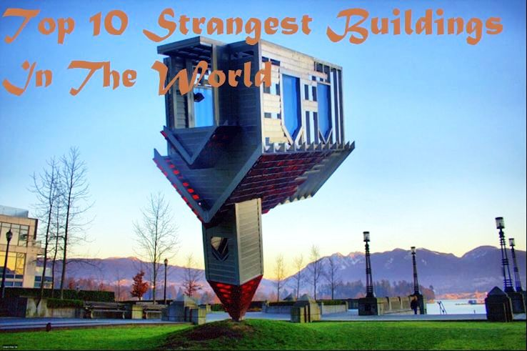 Top Architecture Buildings In The World top 10 strangest buildings in the world, dancing building, czech