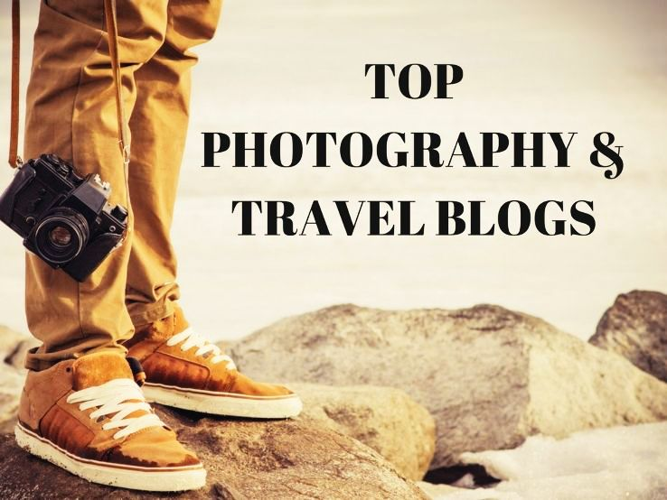 TOP PHOTOGRAPHY & TRAVEL BLOGS 2019