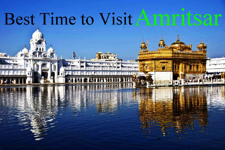 Best Time To Visit Amritsar Hello Travel Buzz