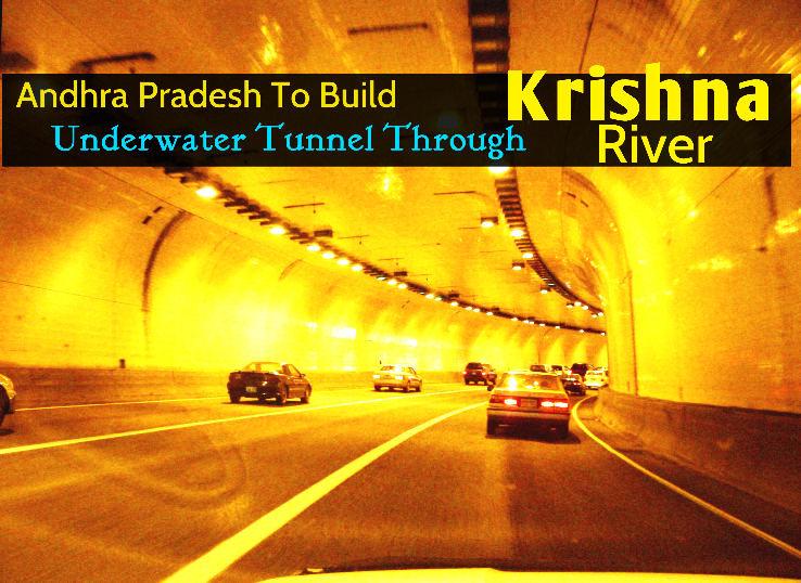 Andhra Pradesh To Build Underwater Tunnel Through Krishna River