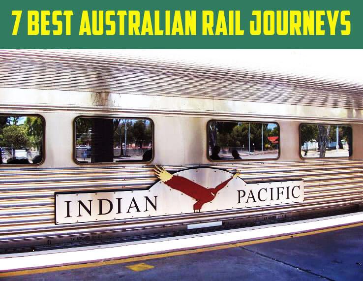 7 Best Australian Rail Journeys