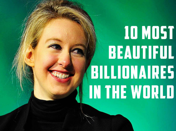 Top 10 Most Beautiful Billionaires in the World - Hello